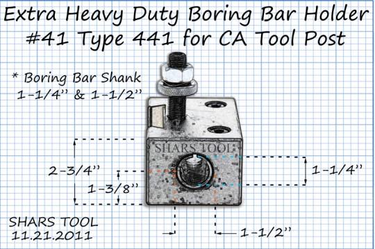 Series CA #41 Heavy Duty Boring Bar Holder